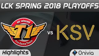 SKT vs KSV Highlights Game 1 LCK Spring 2018 Playoffs SK Telecom T1 vs KSV Esports by Onivia