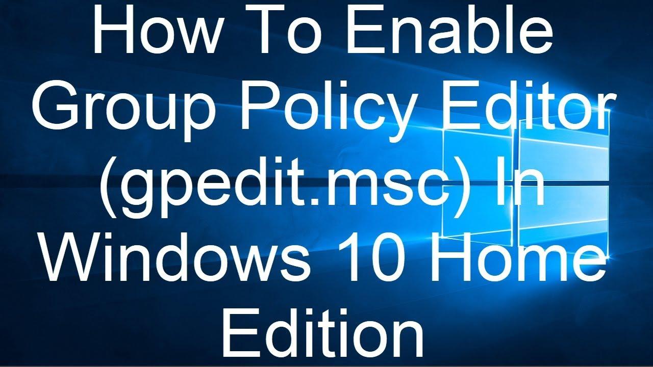 microsoft windows 10 home gpedit.msc