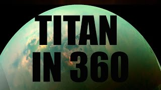 LIFE ON TITAN? IN 360 - Space Engine [360 video]