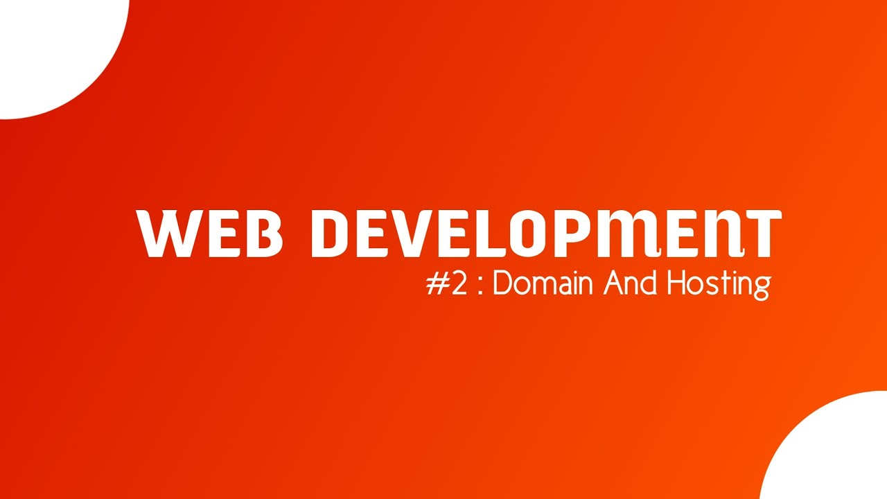 Website Development Series Episode 2 | Domain and Hosting