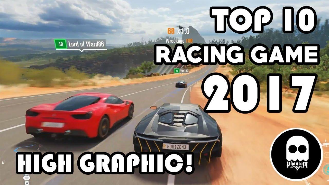 Top 10 game đua xe đồ họa khủng nhất 2017 cho iOS và Android