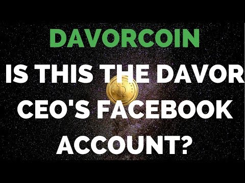"DAVORCOIN - Lol Check Out The ""Davor CEO""s Facebook Account"