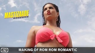 Making of Rom Rom Romantic | Sunny Leone, Tusshar Kapoor and Vir Das