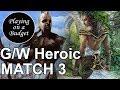 MTG Standard: G/W Heroic vs Steam Goblin - Playing on a Budget