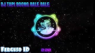 Download DJ TAPI BOONG HAYUK BALE BALE VIRAL 🔈🔉🔊 | Ferguso ID