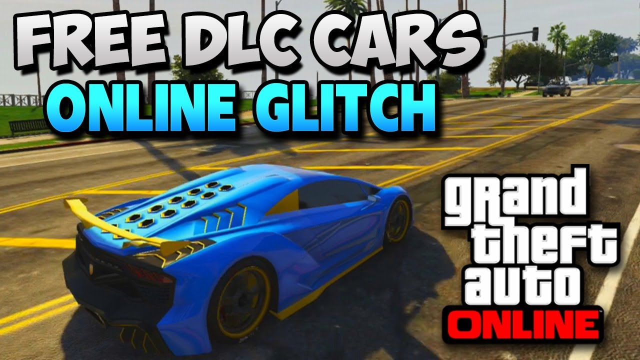 gta 5 online glitches how to get free cars online free dlc cars in gta 5 online gta 5. Black Bedroom Furniture Sets. Home Design Ideas