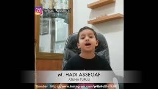Masyaallah suaranya bikin merinding, Atuna Tufuli | Muhammad Hadi Assegaf