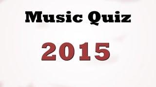 Music Quiz - Music Hits 2015