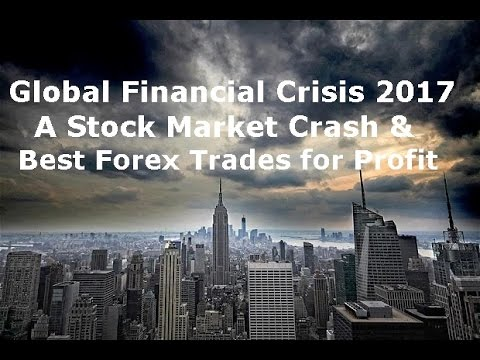 Stock Market Crash & Financial Crisis 2017 -Donald Trump Impact on Global Markets