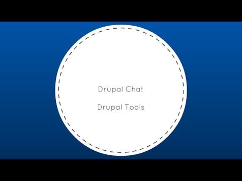 Drupal Chat: Drupal Tools