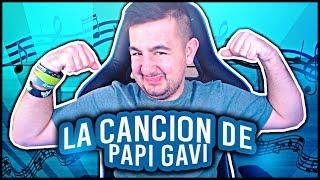 LA CANCION DE PAPI GAVI (HIT DEL VERANO 2017)