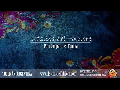Clásicos del Folclore Argentino  - Colección Enganchados para COMPARTIR en Familia