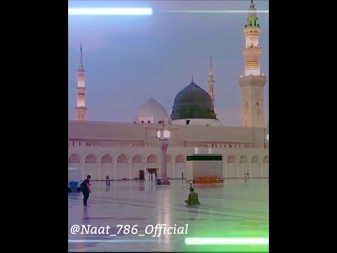 Beautiful Naat Whatsapp status 2020 new | Naat Whatsapp status 2020 || Naat_786_Official
