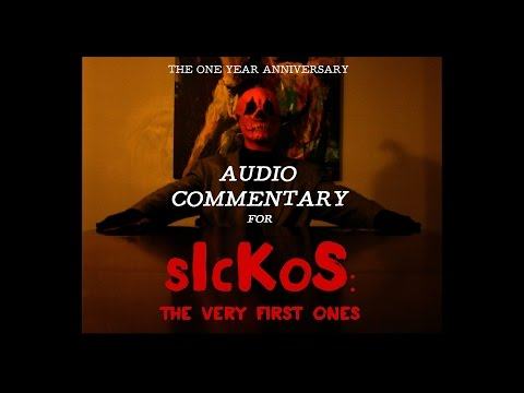 """sIckoS: The Very First Ones"" w Audio Commentary"
