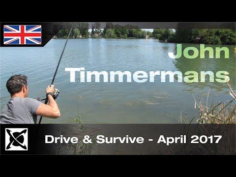 ***Carp Fishing*** Drive & Survive - April 2017  - John Timmermans