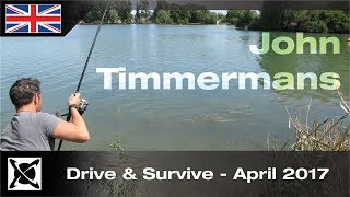 ***Carp Fishing*** Drive & Survive - April 2017  - John Timmermans