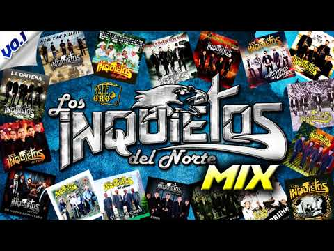Los Inquietos Del Norte - CORRIDOS [MIX 2018]