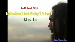 JayRex Suisui feat. Robby T & Jhavii - Marse Iau (Pacific Music 2018)