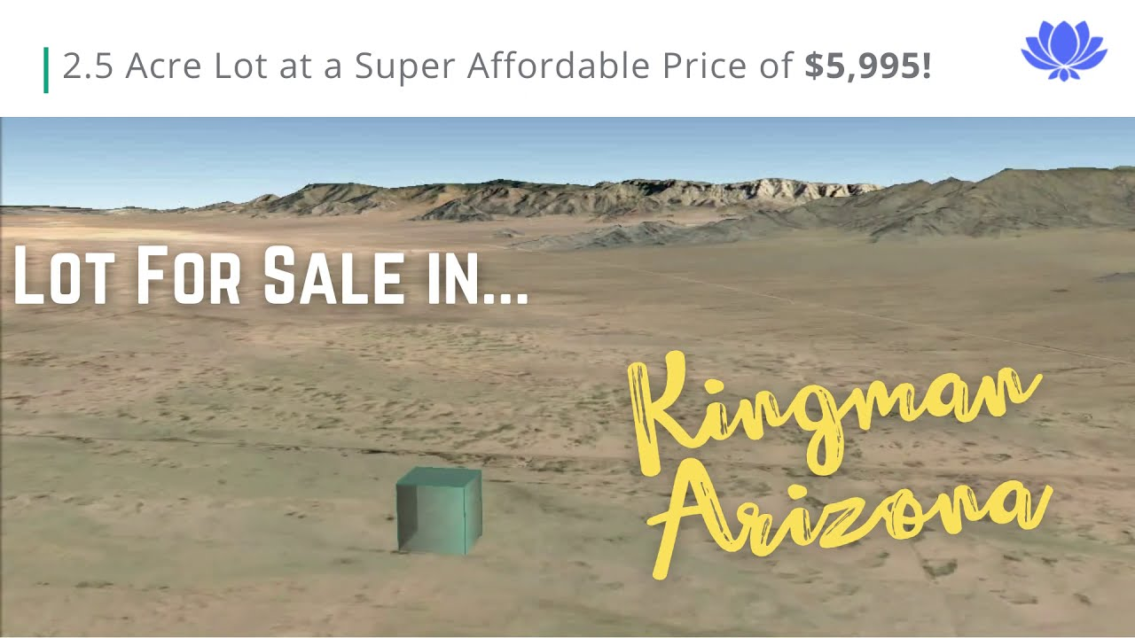2.5-Acre Lot For Sale | Kingman, Arizona | At an Incredibly Affordable Price | Financing Guaranteed!