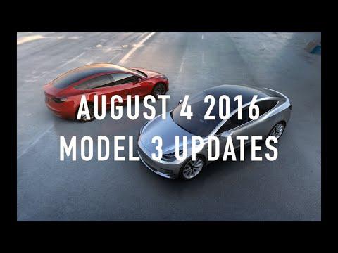 August 4 2016 Tesla Model 3 Update