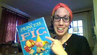 Bedtime Stories: The Princess and The Pig