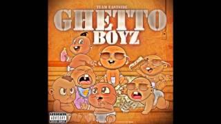 Team Eastside - Operate Like A Boss | Ghetto Boyz |