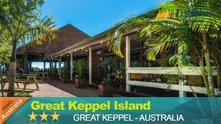 Great Keppel Island Hideaway - Great Keppel Hotels, Australia