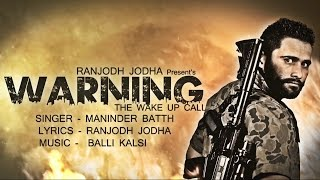 Warning - Maninder Batth || Full Song || New Punjabi Song 2014 || Full HD