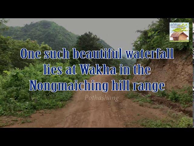 Exploring Manipur | Lairemba Waterfall | Wakha, Imphal East, Manipur | Pothashang