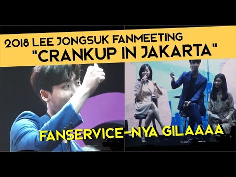 "[181103] FANMEETING LEE JONG SUK ""CRANK UP in JAKARTA"" Mp3"