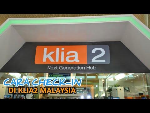 Cara Check In Di KLIA2 Malaysia