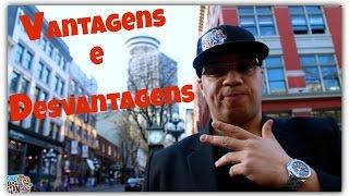 VANCOUVER: VANTAGENS E DESVANTAGENS   - The Funny Brazilian