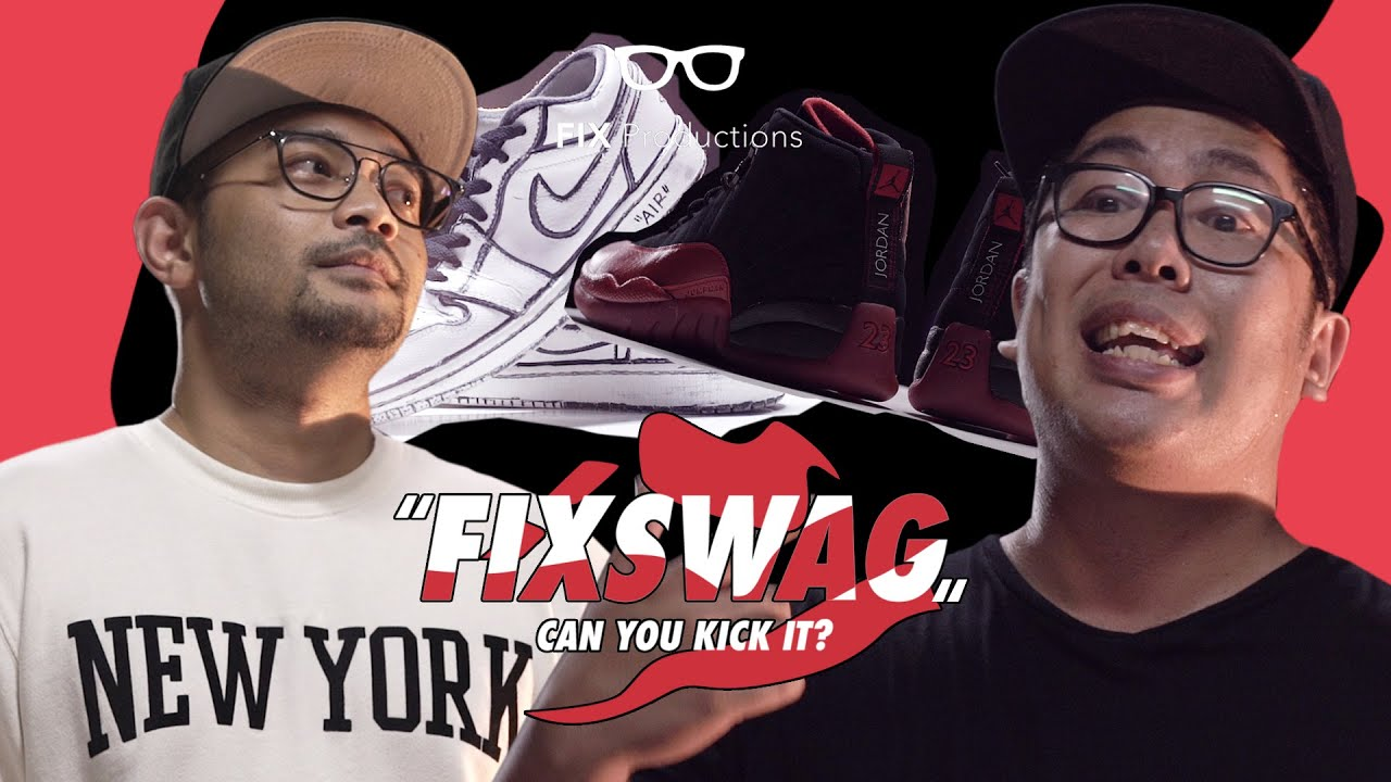 #FIXSWAG: Can You Kick It? EPS. 2 Ft. YALSKIE