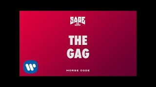 Video Sage The Gemini - The Gag [Official Audio] download MP3, 3GP, MP4, WEBM, AVI, FLV Juli 2018