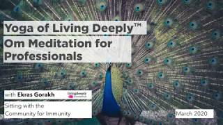 Community for Immunity | Om Meditation for Professionals with Ekras Gorakh