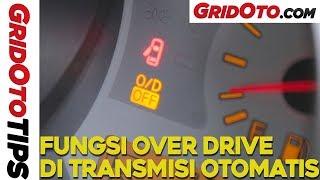 Fungsi Overdrive Di Transmisi Otomatis | GridOto Tips