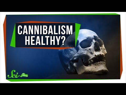 The Health Benefits of ... Cannibalism