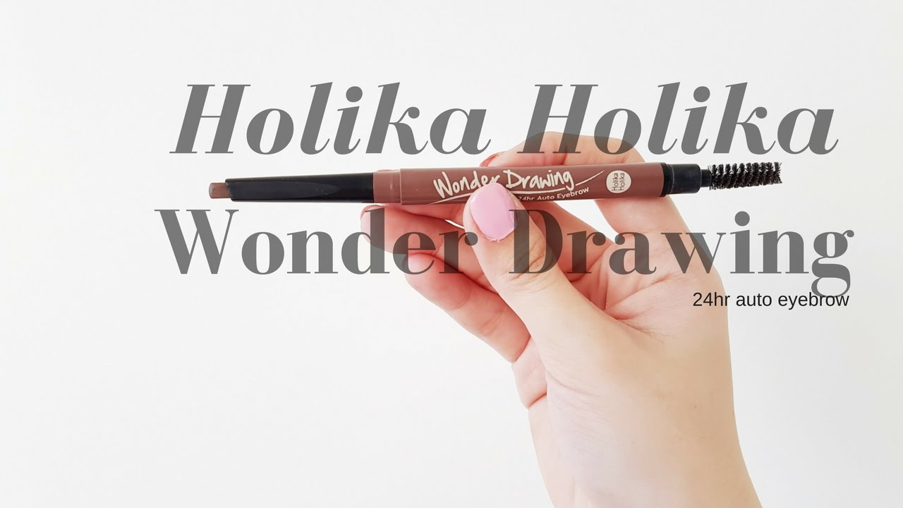Holika Holika Wonder Drawing 24hr Auto Eyebrow Review Youtube
