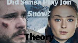 The Downfall of Jon Snow Sansa Stark's  Doing???