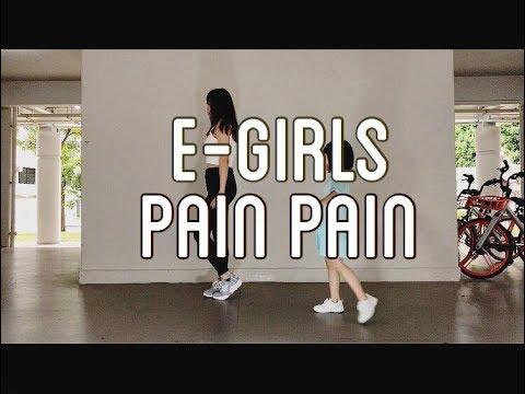 E-Girls /Pain Pain ( Dance cover ; 踊ってみた)