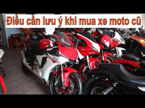 Tin nhanh 24/7 - 10 điều biker cần lưu ý khi mua xe moto cũ đã qua sử dụng.