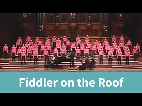 """Fiddler on the Roof (from """"Fiddler on the Roof"""") - National Taiwan University Chorus"""