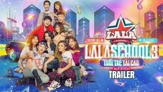 Trailer HỌC VIỆN ÂM NHẠC - LALA SCHOOL   MÙA 3 - TUỔI TRẺ TÀI CAO   Bắt đầu từ 06/12/2018 trên HTV7