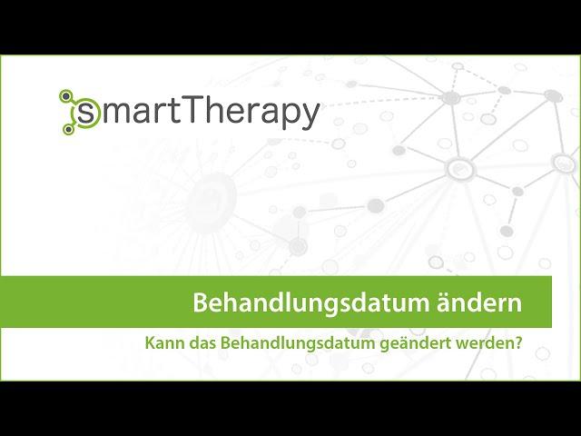 smartTherapy: Behandlungsdatum ändern
