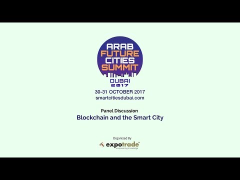 AFCS Dubai Panel Session: Blockchain and the Smart City @Expotrade