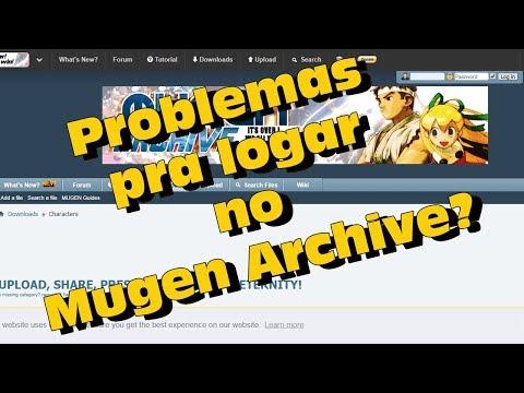 Problemas para logar no Mugen Archive? - YouTube