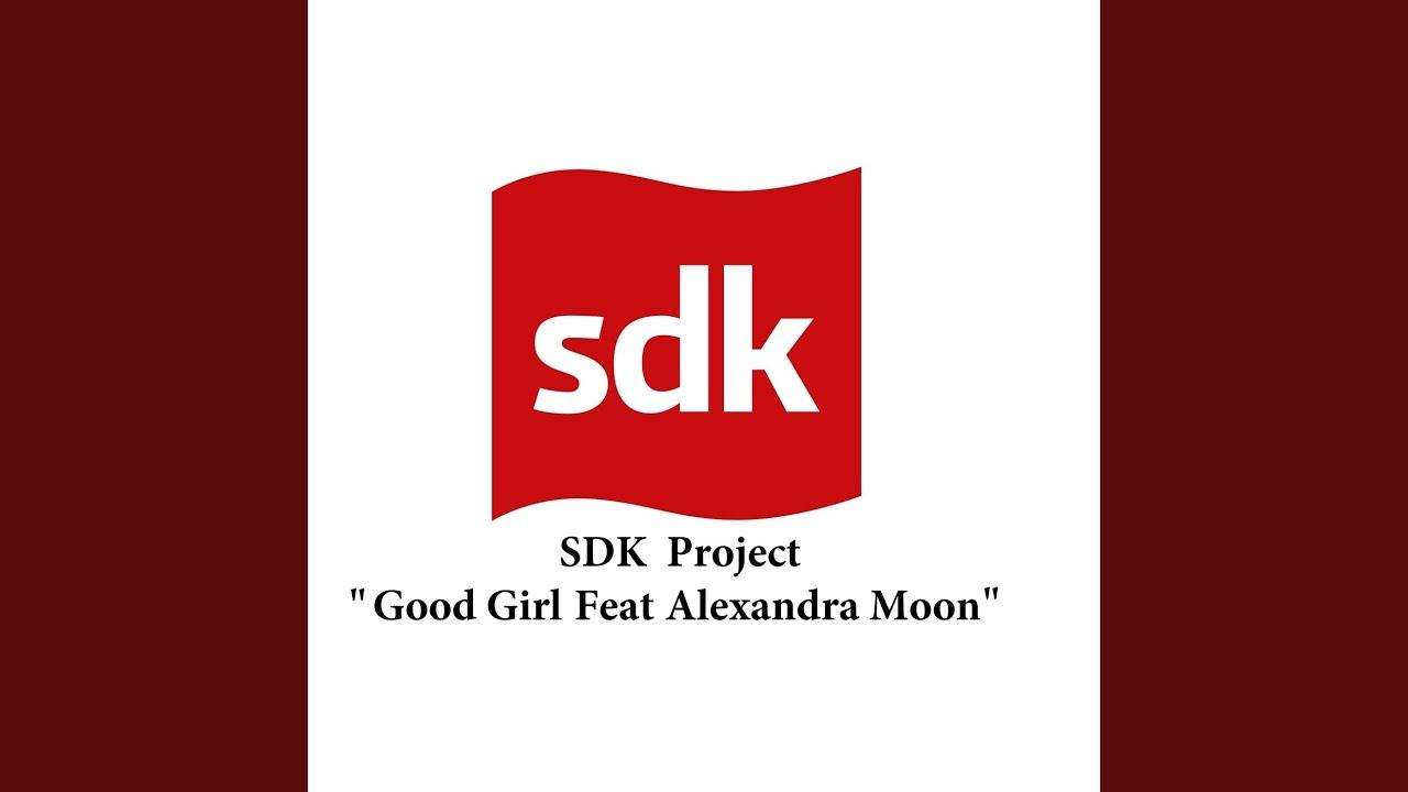 Good Girl (Feat  Alexandra Moon)
