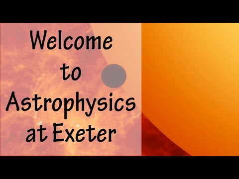 Welcome to Astrophysics at Exeter