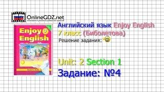 Unit 2 Section 1 Задание №4 - Английский язык