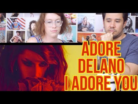 ADORE DELANO - I Adore You - REACTION!!